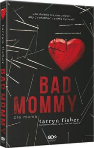 Bad Mommy 192x300 - Bad Mommy. Zła mama Tarryn Fisher