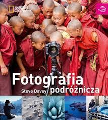 Fotografia podróżnicza – Steve Davey - Fotografia podróżnicza – Steve Davey