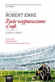 Robert Enke. zycie wypuszczone z rak