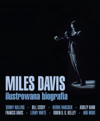 Miles Davis. Ilustrowana biografia