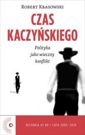 Czas Kaczynskiego
