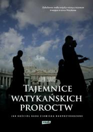 Tajemnice watykanskich proroctw