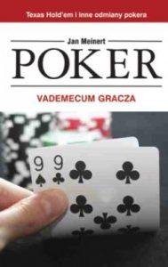Poker. Vademecum gracza
