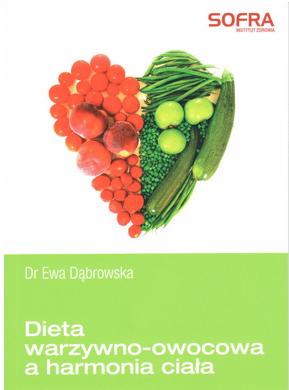Dieta warzywno-owocowa a harmonia ciała