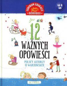12-waznych-opowiesci-polscy-autorzy-o-wartosciach
