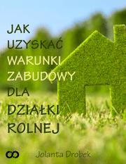 jak-uzyskac-warunki-zabudowy-dla-dzialki-rolnej