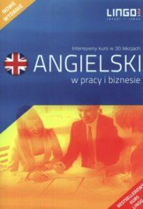 Angielski w pracy i biznesie 205x300 - Angielski w pracy i biznesie. Intensywny kurs w 30 lekcjach + 3 CD Hubert Karbowy