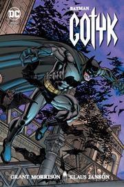 BATMAN. GOTYK - BATMAN. GOTYK Grant Morrison