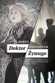 Doktor zywago - Doktor Żywago Borys Pasternak