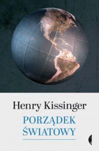 Porzadek swiatowy 196x300 - Porządek światowy Henry Kissinger