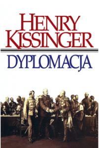 DYPLOMACJA 201x300 - Dyplomacja Henry Kissinger