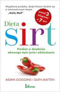 Dieta Sirt 194x300 - Dieta Sirt. Przełom w dziedzinie zdrowego stylu życia i odchudzania AIDAN GOGGINS