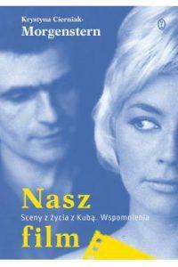Nasz film 200x300 - Nasz film Krystyna Cierniak-Morgenstern