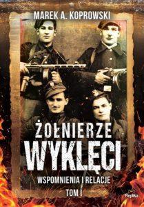 zołnierze Wykleci 209x300 - Żołnierze Wyklęci Marek A. Koprowski