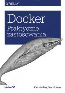 Docker 210x300 - Docker. Praktyczne zastosowania Karl Matthias, Sean P. Kane