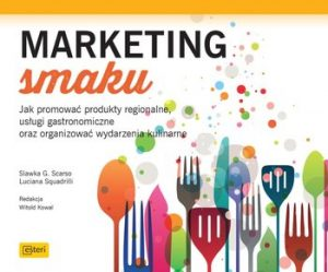 Marketing smaku 300x249 - Marketing smaku Luciana Squadrilli  Slawka G. Scarso