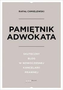 Pamietnik Adwokata 210x300 - Skuteczny blog w nowoczesnej kancelarii prawnej Rafał Chmielewski