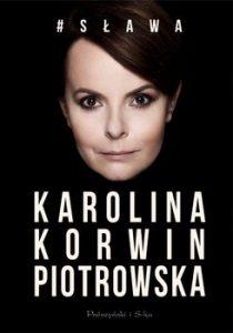 Sława 210x300 - #Sława Karolina Korwin-Piotrowska