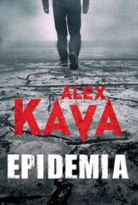 Epidemia - Epidemia Alex Kava
