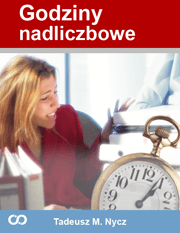 Godziny nadliczbowe - Godziny nadliczbowe Tadeusz M. Nycz