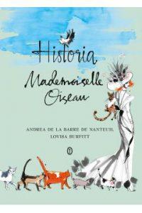 Historia Mademoiselle Oiseau 200x300 - Historia Mademoiselle Oiseau Andrea de la Barre de Nanteuil