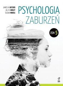 PSYCHOLOGIA ZABURZEn 221x300 - Psychologia zaburzeń Butcher James N., Hooley Jill M., Mineka Susan