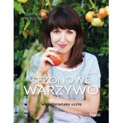 Sezonowe warzywo - Sezonowe warzywo Dominika Wójciak