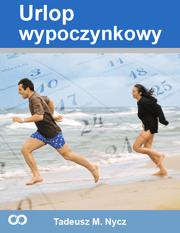 Urlop wypoczynkowy - Urlop wypoczynkowy Tadeusz M. Nycz