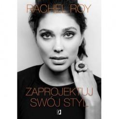 Zaprojektuj swoj styl - Zaprojektuj swój styl Rachel Roy