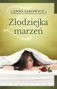 Złodziejka marzen 192x300 - Złodziejka marzeń Anna Sakowicz