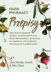 Food pharmacy. Przepisy 215x300 - Food pharmacy. Przepisy Lina Nertby Aurell  Mia Clase