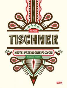 Krotki przewodnik po zyciu 230x300 - Krótki przewodnik po życiu Józef Tischner