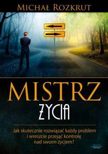 Mistrz zycia 212x300 - Mistrz życia Michał Rozkrut