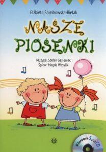 Nasze piosenki 208x300 - Nasze piosenki. Książka + 5CD Elżbieta Śnieżkowska-Bielak