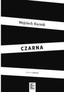 Czarna 209x300 - Czarna Kuczok Wojciech