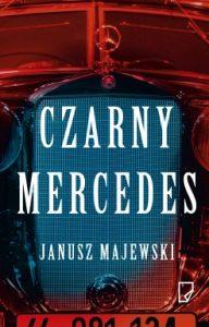 Czarny mercedes 192x300 - Czarny mercedes Janusz Majewski