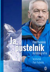 Ja pustelnik. Autobiografia 209x300 - Ja, pustelnik. Autobiografia Piotr Trybalski Piotr Pustelnik