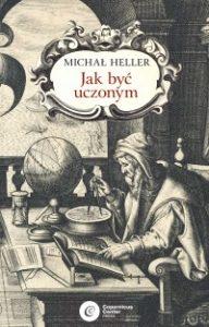 Jak byc uczonym 192x300 - Jak być uczonym Michał Heller