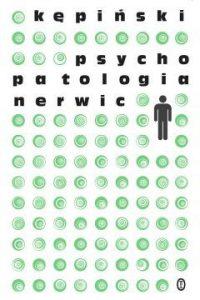 Psychopatologia nerwic 200x300 - Psychopatologia nerwic Antoni Kępiński