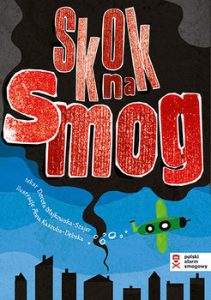 Skok na smog 211x300 - Skok na smog Dorota Majkowska-Szajer  Anna  Kaszuba-Dębska
