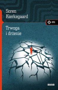 Trwoga i drzenie 195x300 - Trwoga i drżenie Soren Kierkegaard