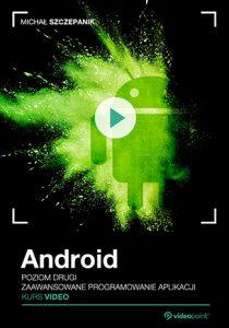 Android 210x300 - Android. Kurs video. Poziom drugi. Zaawansowane programowanie aplikacji