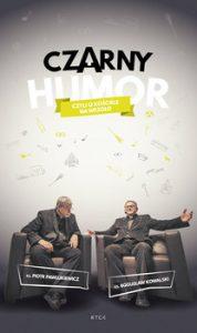 Czarny humor 178x300 - Czarny humor-czyli o Kościele na wesoło Ks Piotr Pawlukiewicz  Ks Bogusław Kowalski