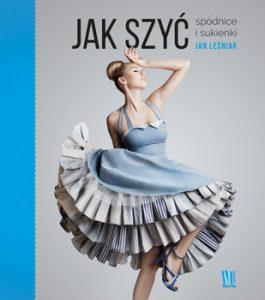 Jak szyc 265x300 - Jak szyć Spódnice i sukienki Jan Leśniak