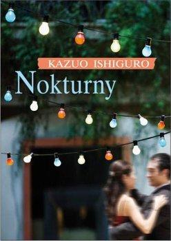 Nokturny - Nokturny  Kazuo Ishiguro