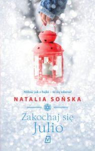Zakochaj sie Julio 189x300 - Obudź się Kopciuszku Natalia Sońska