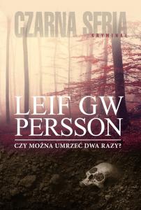CZY MOzNA UMRZEc DWA RAZY 202x300 - Czy można umrzeć dwa razyLeif Gw Persson
