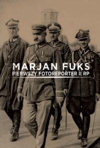 Marjan Fuks 203x300 - Marjan Fuks Pierwszy fotoreporter II RP