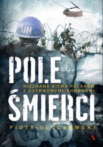 Pole smierci 210x300 - Pole śmierci Piotr Głuchowski