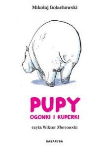 Pupy ogonki i kuperki 219x300 - Pupy ogonki i kuperki Maria Mroux Bulikowska Mikołaj Golachowski